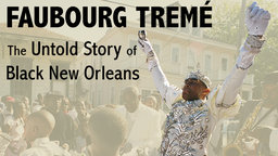 still image from the film Faubourg Treme The Untold Story of Black New Orleans